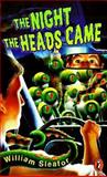 The Night the Heads Came, Puffin Books Staff and William Sleator, 0140384413