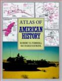 Atlas of American History, Robert H. Ferrell and Richard Natkiel, 0816034419