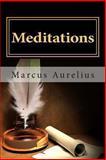 Meditations, Marcus Aurelius, 146357441X