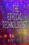 The Ethical Technologist, David Tuffley, 1468144413