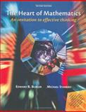 The Heart of Mathematics : An Invitation to Effective Thinking, Burger, Edward B. and Starbird, Michael P., 1931914419