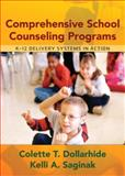 Comprehensive School Counseling Programs, Dollarhide, Colette T. and Saginak, Kelli A., 0205404413