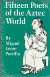 Fifteen Poets of the Aztec World 9780806124414