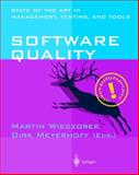 Software Quality : State of the Art in Management, Testing, and Tools, , 354041441X