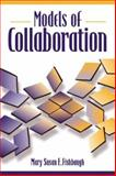 Models of Collaboration, Fishbaugh, Mary Susan E., 0205184413