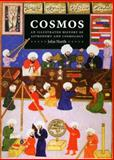 Cosmos : An Illustrated History of Astronomy and Cosmology, North, John D., 0226594416