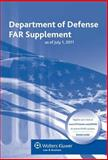 Department of Defense FAR Supplement as of July 1 2011, CCH Editors, 0808024418