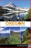 Backpacking Oregon, Douglas Lorain, 0899974414