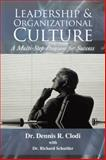 Leadership and Organizational Culture, Dennis R. Clodi, 1481754416