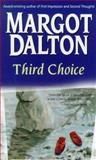Third Choice, Margot Dalton, 1551664410