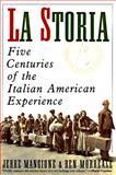 La Storia, Jerre Mangione and Ben Morreale, 0060924411