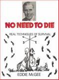 No Need to Die, Eddie McGee, 0901764418