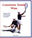 Consistent Tennis Wins, Tom Avery, 097274441X