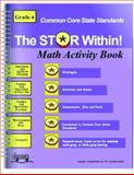 Common Core : The Star Within Math Activity Book for Grade 4, Learning Wheels, 098912441X