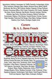Careers: Equine Careers, A. L. French, 1494234416