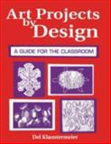 Art Projects by Design, Del Klaustermeier, 1563084414