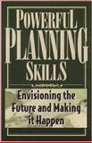 Powerful Planning Skills, Peter Capezio, 1564144410