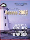 Exploring Microsoft Access 2003, Grauer, Robert T. and Barber, Maryann T., 0131434411