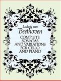 Complete Sonatas and Variations for Cello and Piano, Ludwig van Beethoven, 0486264416