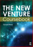 The New Venture Coursebook : The Business Plan, Watts, Gerald, 075066441X