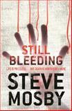 Still Bleeding, Steve Mosby, 0752884417