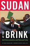 Sudan at the Brink : Self-Determination and National Unity, Deng, Francis Mading and Cahill, Kevin M., 082323441X
