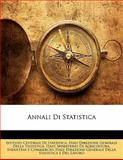 Annali Di Statistic, Istituto Centrale Di Statistica, 1142534413