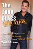 The Todd Glass Situation, Todd Glass, 147671441X