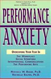 Performance Anxiety, Mitchell W. Robin and Rochelle Balter, 1558504419