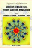 Hyperbolic Problems - Theory, Numerics, Applications : Proceedings of the Fifth International Conference, State University, Stony Brook, U. S. A. 13 - 17 June 1994, , 9810224419