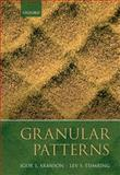 Granular Patterns, Aranson, Igor and Tsimring, Lev, 0199534411