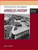 Documents to Accompany America's History since 1865, Henretta, James A. and Brody, David, 0312454414