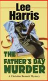 The Father's Day Murder, Lee Harris, 0449004414