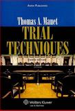Trial Techniques 8e, Mauet, Thomas A., 0735594414