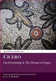 Cicero - On Friendship and the Dream of Scipio, Cicero, Marcus Tullius, 0856684414