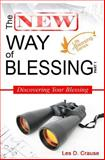 The New Way of Blessing Part 1 - Discovering Your Blessing, Les Crause, 1500524417