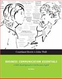 Business Communication Essentials, Bovée, Courtland L. and Thill, John V., 0136084419