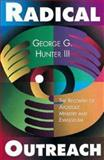 Radical Outreach, George G. Hunter, 068707441X