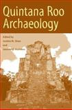Quintana Roo Archaeology, Shaw, Justine M., 0816524416