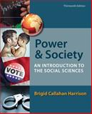 Power and Society : An Introduction to the Social Sciences, Harrison, Brigid C., 1133604412