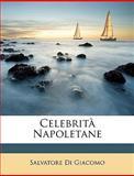 Celebrità Napoletane, Salvatore Di Giacomo and Salvatore di Giacomo, 1149164417
