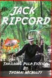 Jack Ripcord, Thomas McNulty, 1300914416