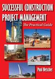 Successful Construction Project Management, Paul Netscher, 1497344417