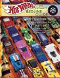 Hot Wheels the Ultimate Redline Guide, Jack Clark and Robert P. Wicker, 1574324411