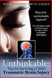 Unthinkable, Dixie Coskie, 1936214415