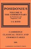 Posidonius Vol. 2, Pt. 1 : Commentary, Posidonius and Kidd, I. G., 0521604427