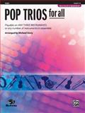 Pop Trios for All, Alfred Publishing, 0739054422