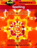 Spelling : Inventive Exercises to Sharpen Skills and Raise Achievement, Forte, Imogene and Frank, Marjorie, 0865304424