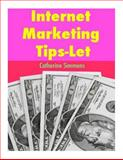 Internet Marketing Tips-Let, Catherine Simmons, 1500574422
