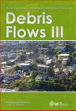 Monitoring, Simulation, Prevention and Remediation of Dense and Debris Flows III, D. De Wrachien, C. A. (Editors) Brebbia, 1845644425